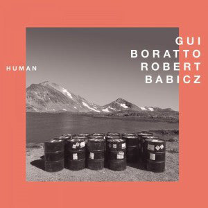 Gui Boratto / Robert Babicz ‎– Human : Systematic Recordings GmbH ‎– SYST0123-6 : Vinyl, 12""