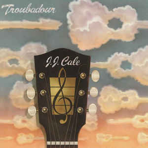 J.J. Cale ‎– Troubadour : Music On Vinyl ‎– MOVLP1592 : Vinyl, LP, Album, Reissue