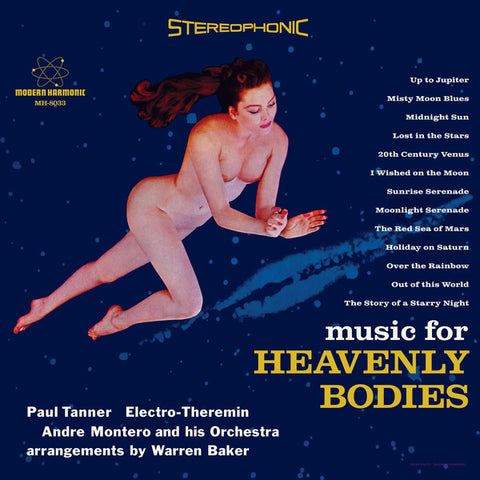 Paul Tanner, Andre Montero And His Orchestra ‎– Music For Heavenly Bodies : Modern Harmonic ‎– MH-8033 : Vinyl, LP, Reissue, Stereo, Blue Vinyl