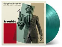 Benjamin Herman Featuring Daniel Von Piekartz - Trouble [LP] (LIMITED TRANSPARENT GREEN 180 Gram Audiophile Vinyl, download, vinyl only bonus track, numbered to 500) MOVLP1191
