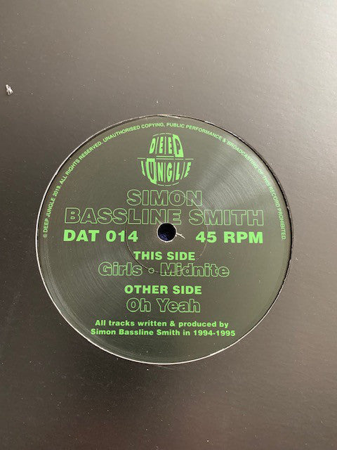 "Simon Bassline Smith* ‎– Girls / Midnite / Oh Yeah : Deep Jungle ‎– DAT 014 : Vinyl, 12"", 33 ⅓ RPM, 45 RPM"