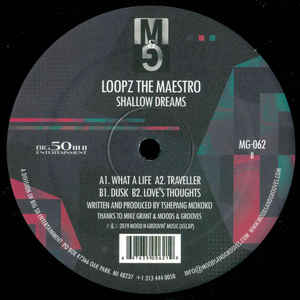 "Loopz The Maestro ‎– Shallow Dreams : Moods & Grooves ‎– MG-062 : Vinyl, 12"", 33 ⅓ RPM"