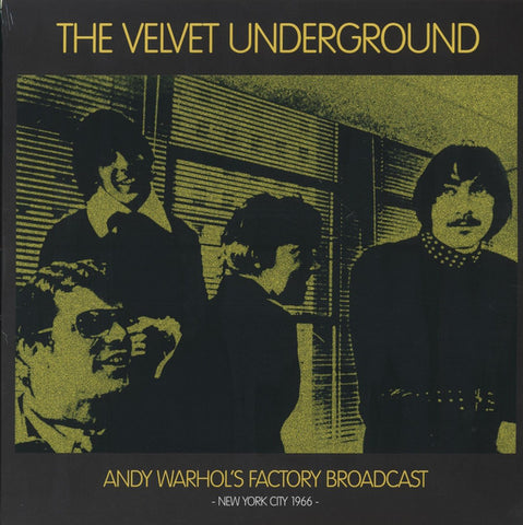The Velvet Underground ‎– Andy Warhol's Factory Broadcast: New York City 1966 : Mind Control Records (8) ‎– MIND715 : 2 × Vinyl, LP, Unofficial Release