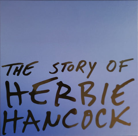 Herbie Hancock ‎– The Story of Herbie Hancock Label: Columbia ‎– VMP-A007, Sony Music Commercial Music Group ‎– VMP-A007, Verve Records ‎– VMP-A007, Universal Music Special Markets ‎– VMP-A007, Blue Note ‎– VMP-A007