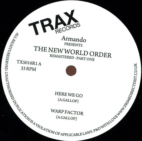 "Armando ‎– The New World Order (Part One) : Trax Records ‎– TX5016R1 : Vinyl, 12"", 33 ⅓ RPM, Reissue, Remastered"