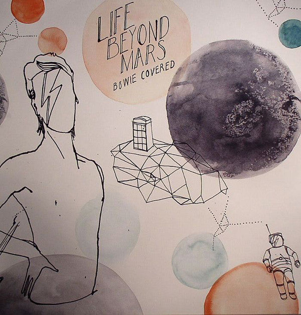 Various ‎– Life Beyond Mars - Bowie Covered : Rapster Records ‎– RR0077LP : 2 × Vinyl, LP, Compilation