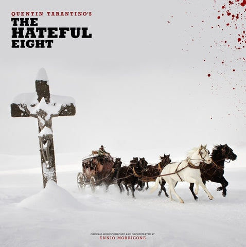 Ennio Morricone / Quentin Tarantino ‎– Quentin Tarantino's The Hateful Eight : Third Man Records ‎– TMR-364 : 2 × Vinyl, LP, Album