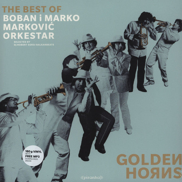 Boban I Marko Marković Orkestar ‎– Golden Horns (The Best Of) : Piranha ‎– LP-PIR2647 : Vinyl, LP, Compilation
