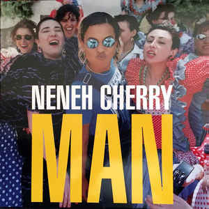 Neneh Cherry ‎– Man : Music On Vinyl ‎– MOVLP1580 : Vinyl, LP, Album, Limited Edition, Numbered, Reissue, Blue Transparent, 180g