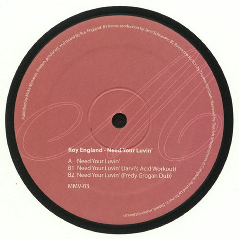 Roy England ‎– Need Your Luvin' : Make Mistakes ‎– MMV-03 : Vinyl, 12""