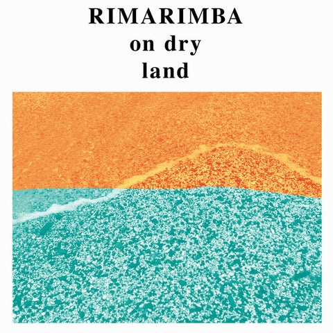 Rimarimba ‎– On Dry Land : Freedom To Spend ‎– FTS006 : Vinyl, LP, Album, Reissue