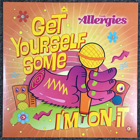 "The Allergies ‎– Get Yourself Some / I'm On It : Jalapeno Records ‎– JAL333V : Vinyl, 7"", 45 RPM, Limited Edition, Stereo"