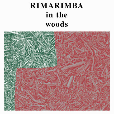 Rimarimba ‎– In The Woods : Freedom To Spend ‎– FTS007 : Vinyl, LP, Reissue