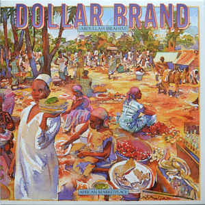 Dollar Brand ‎– African Marketplace : Music On Vinyl ‎– MOVLP1485 : Vinyl, LP, Album, Reissue, 180 Gram