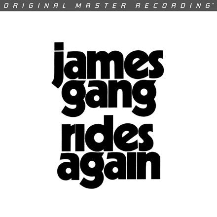 James Gang ‎– James Gang Rides Again : Mobile Fidelity Sound Lab ‎– MFSL 1-477 : Original Master Recording – , GAIN 2™ Ultra Analog LP 180g Series – : Vinyl, LP, Album, Limited Edition, Numbered, Reissue, Remastered, Gatefold