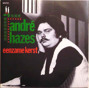 "André Hazes ‎– Eenzame Kerst : Music On Vinyl ‎– MOV7031 : Vinyl, 7"", 45 RPM, Single, Limited Edition, Numbered, Green Vinyl"