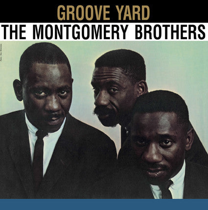 The Montgomery Brothers ‎– Groove Yard : Dol ‎– DOL763 : Vinyl, LP, Album, Reissue