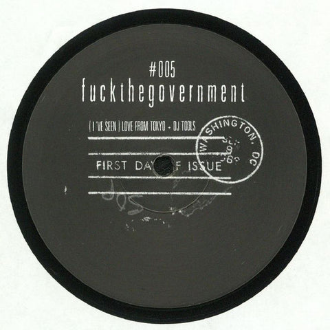 "Fuckthegovernment.Ltd ‎– (I've Seen) Love from Tokyo : Fuckthegovernment ‎– FTG005 : Vinyl, 12"", 180 gr."
