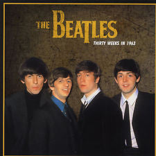 The Beatles ‎– Thirty Weeks In 1963 : DOL ‎– DOS715H : Vinyl, LP, Reissue, Unofficial Release
