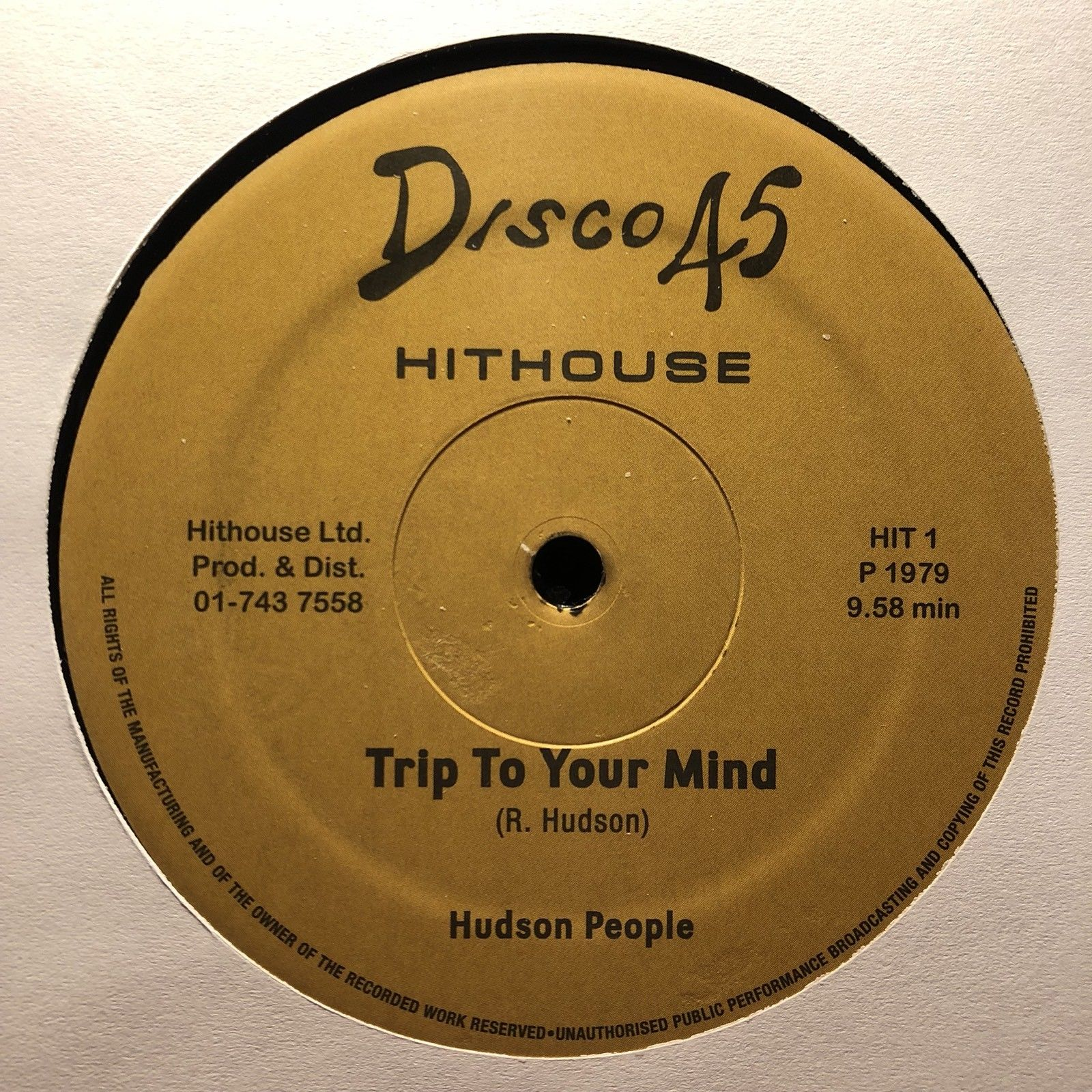 "Hudson People ‎– Trip To Your Mind : Hithouse (3) ‎– HIT 1 : Vinyl, 12"", Reissue, Unofficial Release"