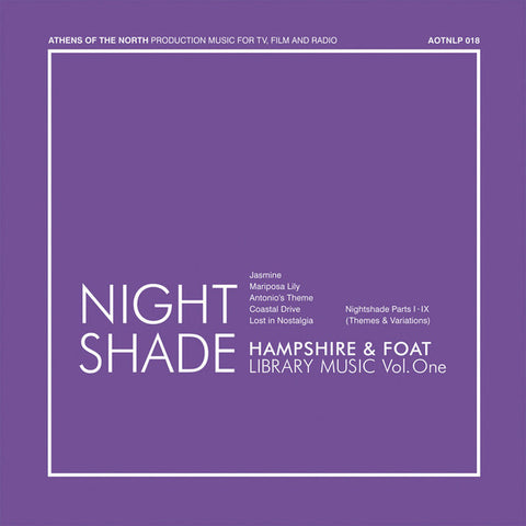 Hampshire* & Foat* ‎– Nightshade : Athens Of The North ‎– AOTNLP 018 : Vinyl, LP, Album