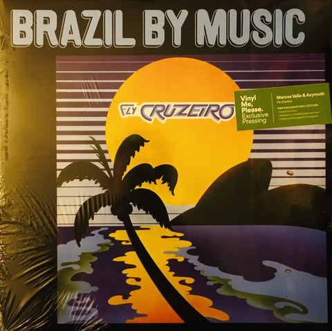 Marcos Valle, Azymuth, Brazil By Music* ‎– Fly Cruzeiro : Tidal Waves Music ‎– TWM44 Series: Vinyl Me, Please. Exclusive Pressing – : Vinyl, LP, Club Edition, Limited Edition, Numbered, Reissue, Sunset, 180g