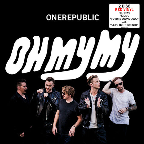 OneRepublic ‎– Oh My My : Interscope Records ‎– B0025970-01, Mosley Music ‎– B0025825-01 : 2 × Vinyl, LP, Album, Limited Edition, Red