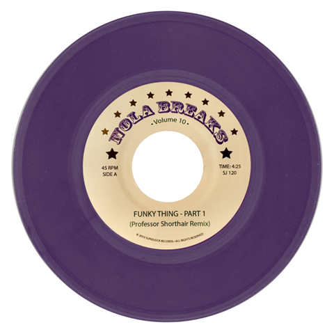 "The Unemployed / Lee Dorsey ‎– Funky Thing - Part 1 / Occapella : Superjock Records ‎– SJ 120 Series: Nola Breaks – V.10 : Vinyl, 7"", 45 RPM, Single, Purple"