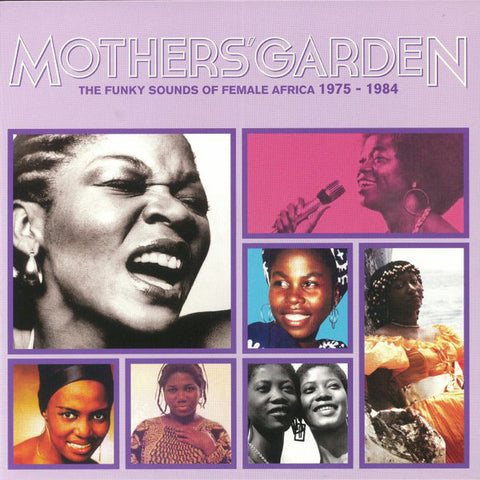 Various ‎– Mothers' Garden The Funky Sounds Of Female Africa 1975-1984 : Africa Seven ‎– ASVN022 : Vinyl, LP, Compilation