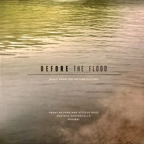 Trent Reznor & Atticus Ross, Gustavo Santaolalla, Mogwai ‎– Before The Flood : Lakeshore Records ‎– LSINV178LP, Invada Records ‎– NULL 04 : 2 × Vinyl, LP  Vinyl, LP, Single Sided  All Media, Album