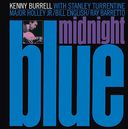 Kenny Burrell ‎– Midnight Blue : DOL ‎– DOL881H : Vinyl, LP, Album, Reissue, 180 Gram