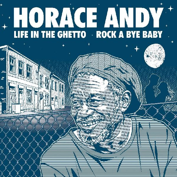 Horace Andy - Life In The Ghetto / Rock A Bye Baby - Airwa ARI272 - Vinyl EP