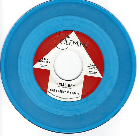 "The Freedom Affair ‎– Rise Up : Colemine Records ‎– CLMN-169 : Vinyl, 7"", Single, Limited Edition, Blue"
