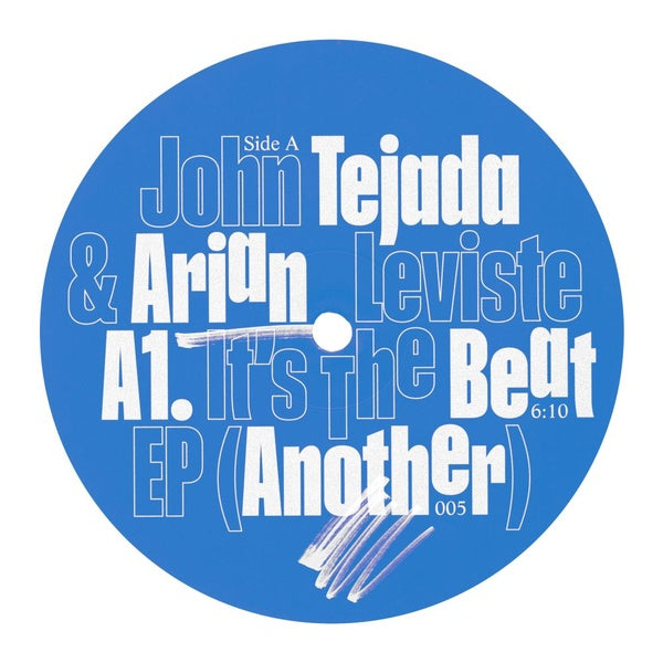 "John Tejada & Arian Leviste ‎– It's The Beat EP : Another (2) ‎– ATR005, Another (2) ‎– Another 005 : Vinyl, 12"", EP"