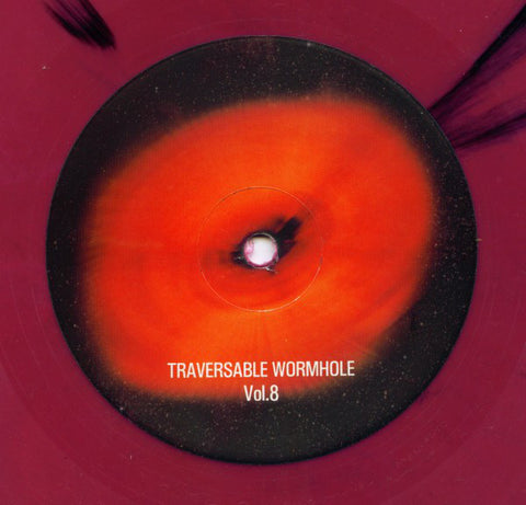 "Traversable Wormhole ‎– Traversable Wormhole Vol.8 : Traversable Wormhole ‎– TW08 : Vinyl, 12"", 45 RPM, Red Marbled"