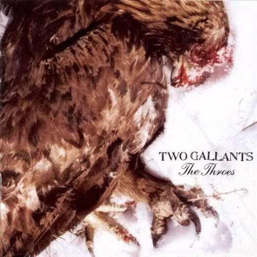 Two Gallants ‎– The Throes : Alive Records ‎– ALIVE 0072-1 : 2 × Vinyl, LP, Album, Limited Edition, Reissue, Gatefold