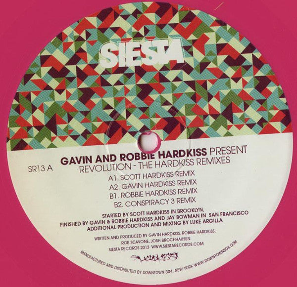 "Gavin* And Robbie Hardkiss ‎– Revolution (The Hardkiss Remixes) : Siesta Records (2) ‎– SR13 : Vinyl, 12"", 33 ⅓ RPM, Pink"