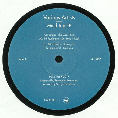 "Various ‎– Mind Trip EP : Pulse Msc ‎– PMSC003 : Vinyl, 12"", 33 ⅓ RPM, EP, Compilation"