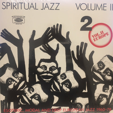 Various ‎– Spiritual Jazz Volume II - Europe (Esoteric, Modal And Deep European Jazz 1960-78) : Jazzman ‎– JMANLP 046 Series: Spiritual Jazz – Volume 2 : 2 × Vinyl, LP, Compilation, Reissue