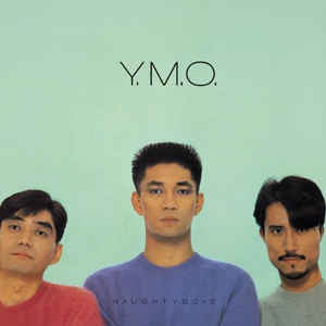 Yellow Magic Orchestra ‎– Naughty Boys & Naughty Boys Instrumental : Music On Vinyl ‎– MOVLP1472 : 2 × Vinyl, LP, Album, Compilation, Reissue