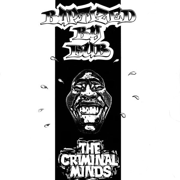 "The Criminal Minds ‎– Baptized By Dub : White House Records ‎– WYHS 008, White House Records ‎– 12 WYHS 008 : Vinyl, 12"", 33 ⅓ RPM, EP, Reissue, Remastered"