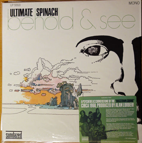 Ultimate Spinach ‎– Behold & See : Sundazed Music ‎– LP 5553 : Vinyl, LP, Album, Limited Edition, Reissue, Mono, Spinach Green