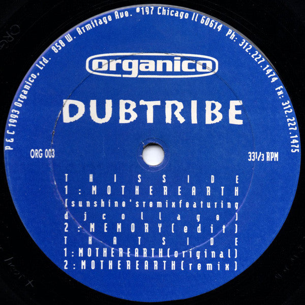 "Dubtribe* ‎– Mother Earth Label: Organico ‎– ORG 003 Format: Vinyl, 12"", 33 ⅓ RPM"
