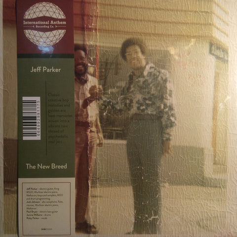 Jeff Parker ‎– The New Breed : International Anthem Recording Company ‎– IARC 0009 : Vinyl, LP, Album