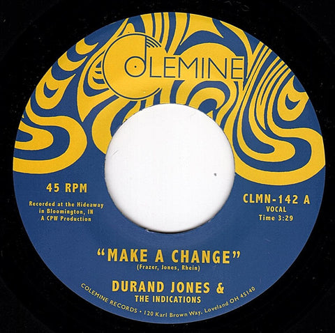 "Durand Jones & The Indications ‎– Make A Change : Colemine Records ‎– CLMN-142 : Vinyl, 7"", Single"