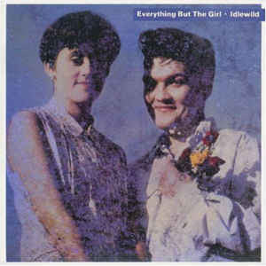 Everything But The Girl ‎– Idlewild : Blanco Y Negro ‎– MOVLP 1410 : Vinyl, LP, Album, Reissue, 180