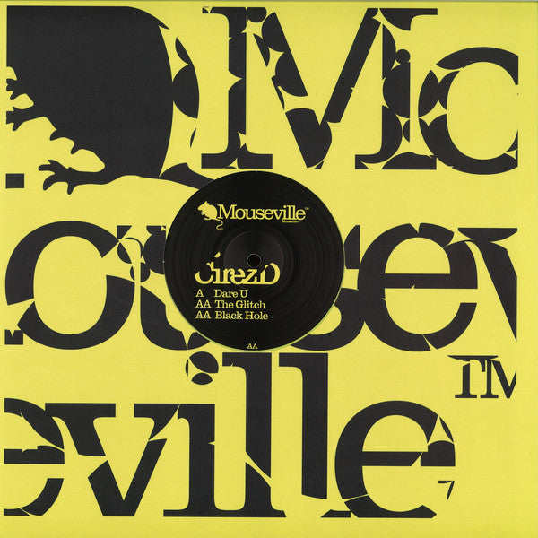"CirezD* ‎– Dare U : Mouseville ‎– Mouse024 : Vinyl, 12"", 33 ⅓ RPM, 45 RPM, Yellow"