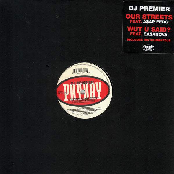 "DJ Premier ‎– Our Streets / WUT U SAID? : Payday ‎– UL 9733-1 : Vinyl, 12"", 33 ⅓ RPM, Single, Limited Edition, Stereo"