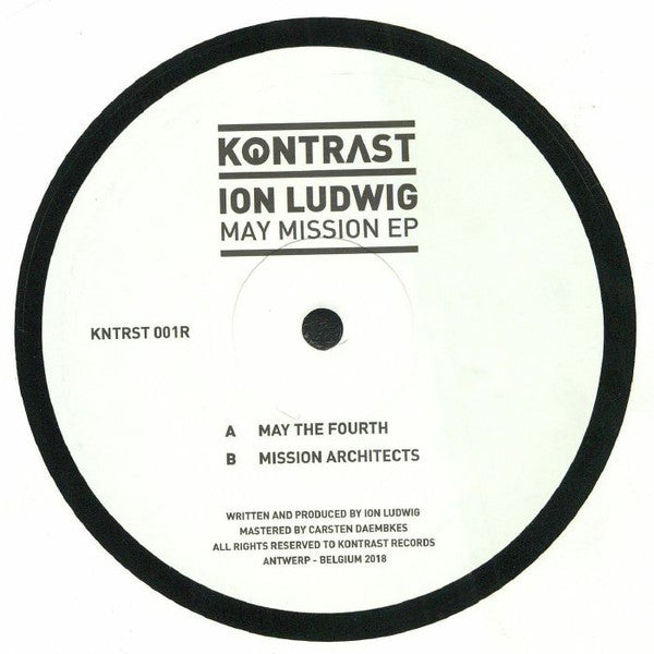 "Ion Ludwig ‎– May Mission EP : Kontrast Records ‎– KNTRST 001R : Vinyl, 12"", 33 ⅓ RPM, EP, Repress"