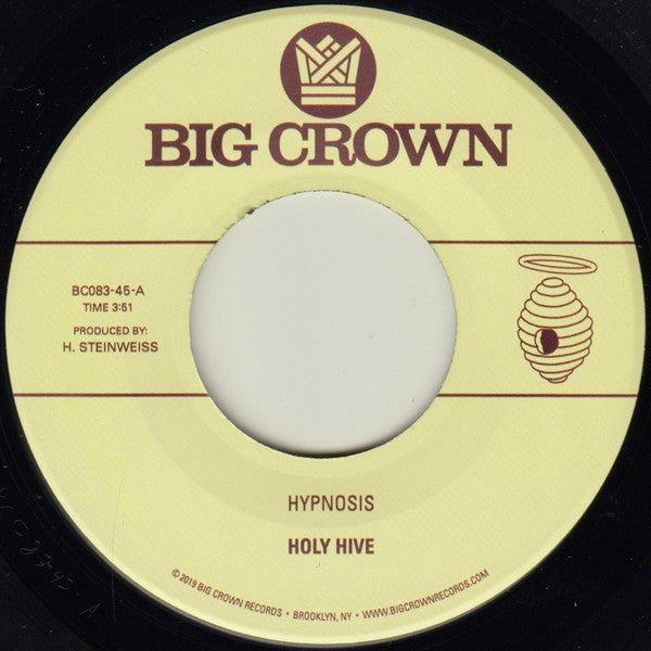 "Holy Hive ‎– Hypnosis / Broom : Big Crown Records ‎– BC083-45 : Vinyl, 7"", 45 RPM"